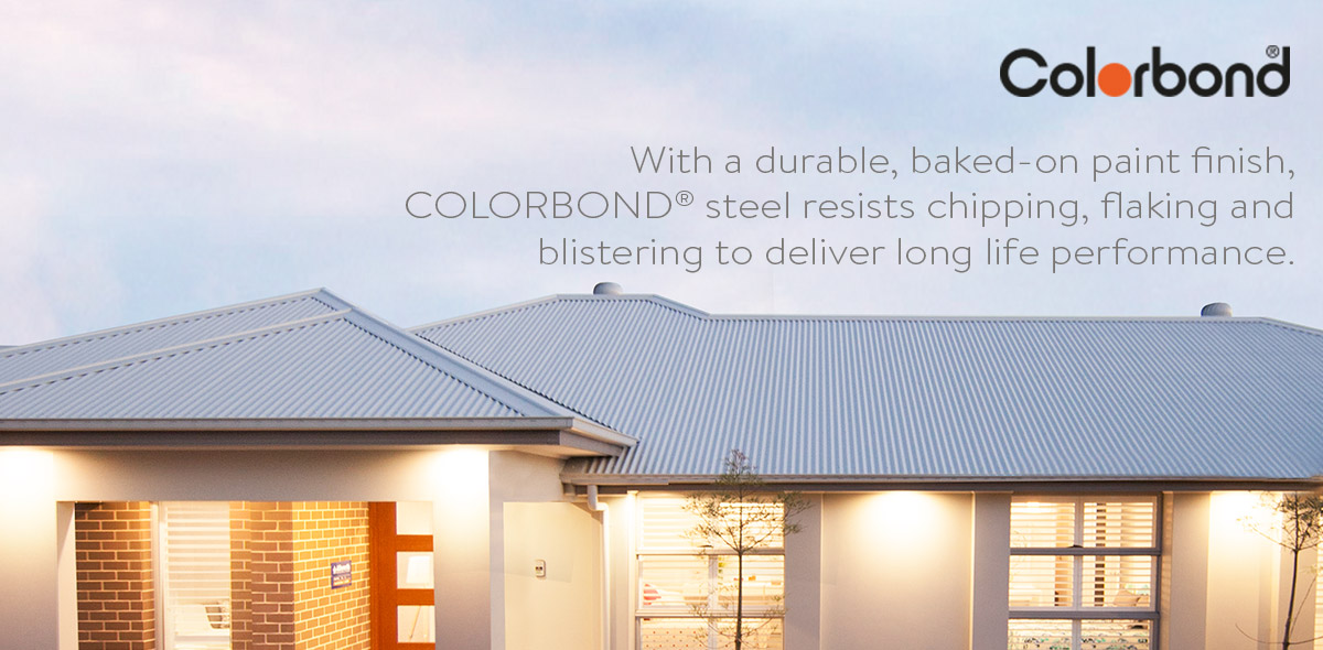 With a durable, baked-on paint finish, COLORBOND® steel resists chipping, flaking and blistering to deliver long life performance.